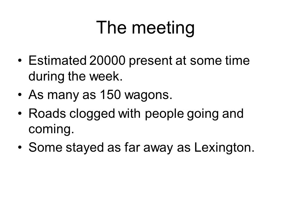 The meeting Estimated 20000 present at some time during the week.