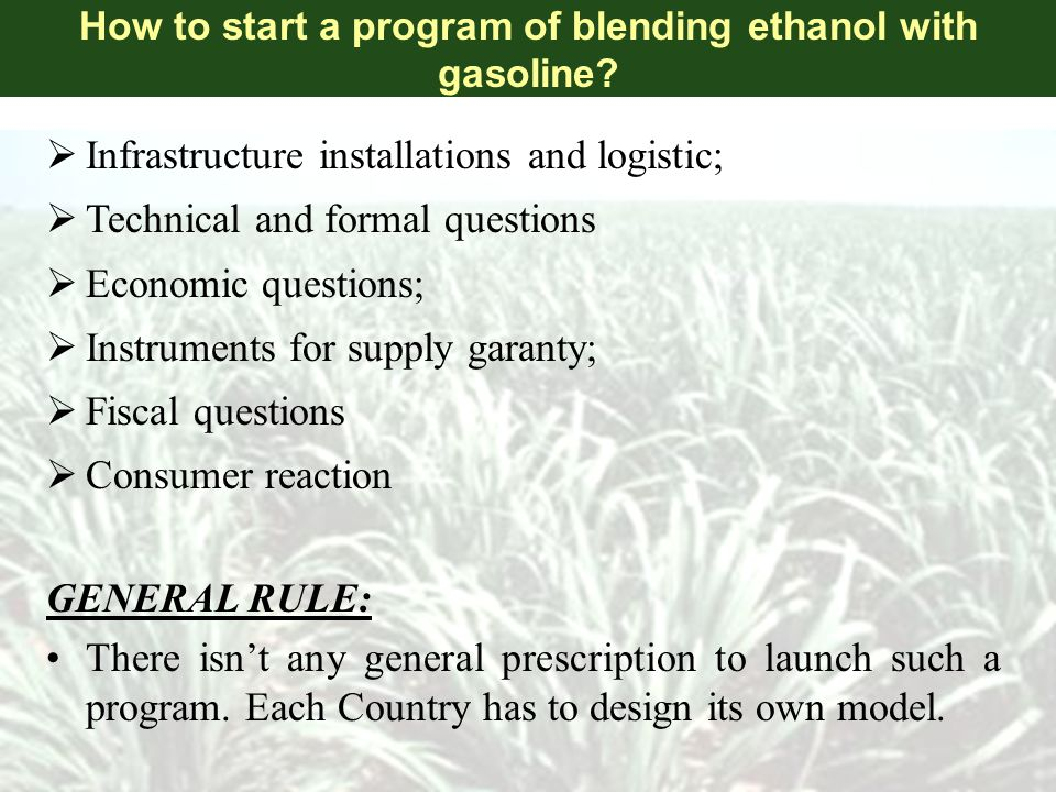 How to start a program of blending ethanol with gasoline.