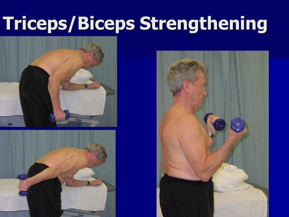 Triceps/Biceps Strengthening