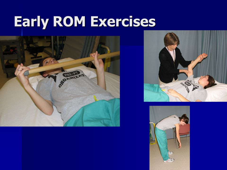 Early ROM Exercises