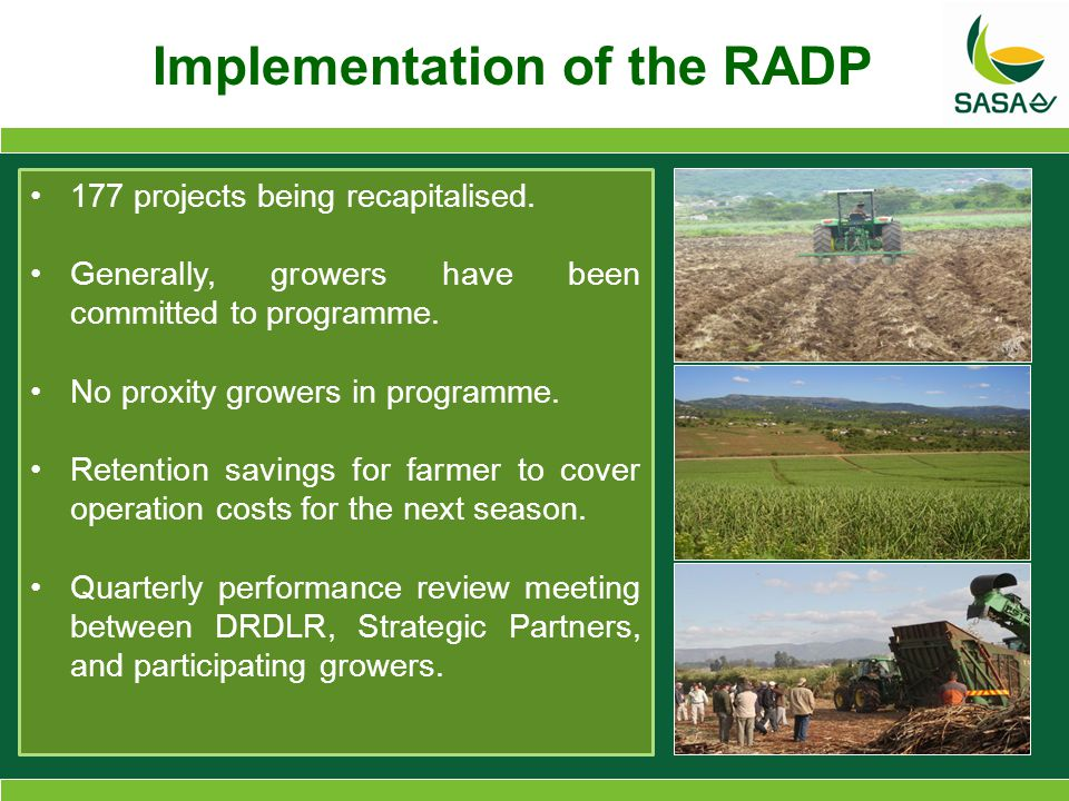 Implementation of the RADP 177 projects being recapitalised.
