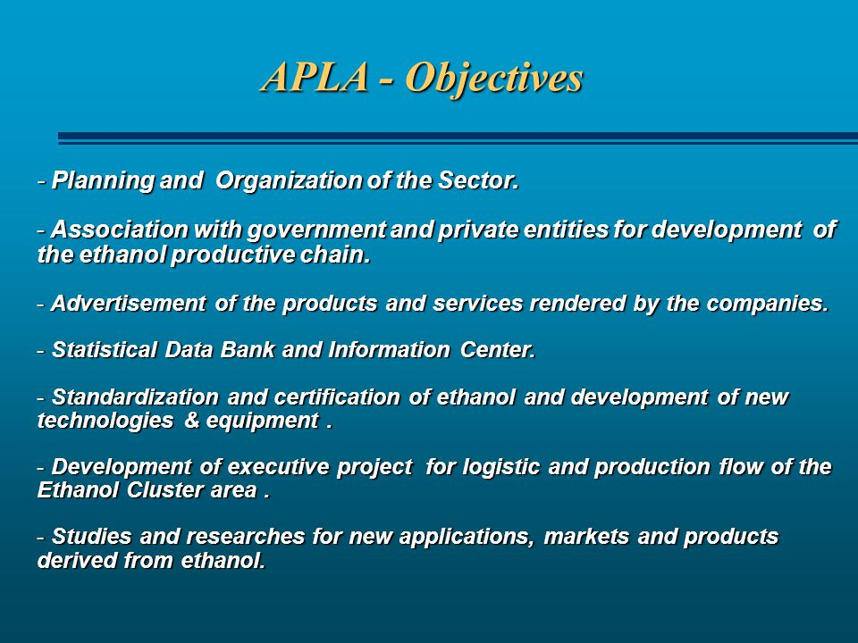 APLA - Objectives - Planning and Organization of the Sector.