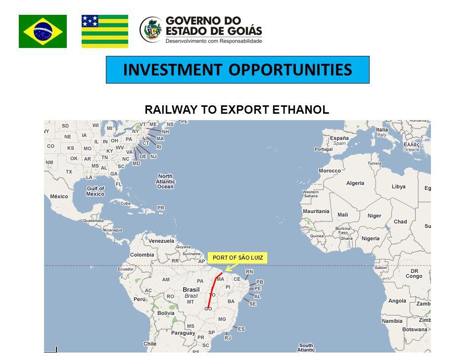 INVESTMENT OPPORTUNITIES PORT OF SÃO LUIZ RAILWAY TO EXPORT ETHANOL