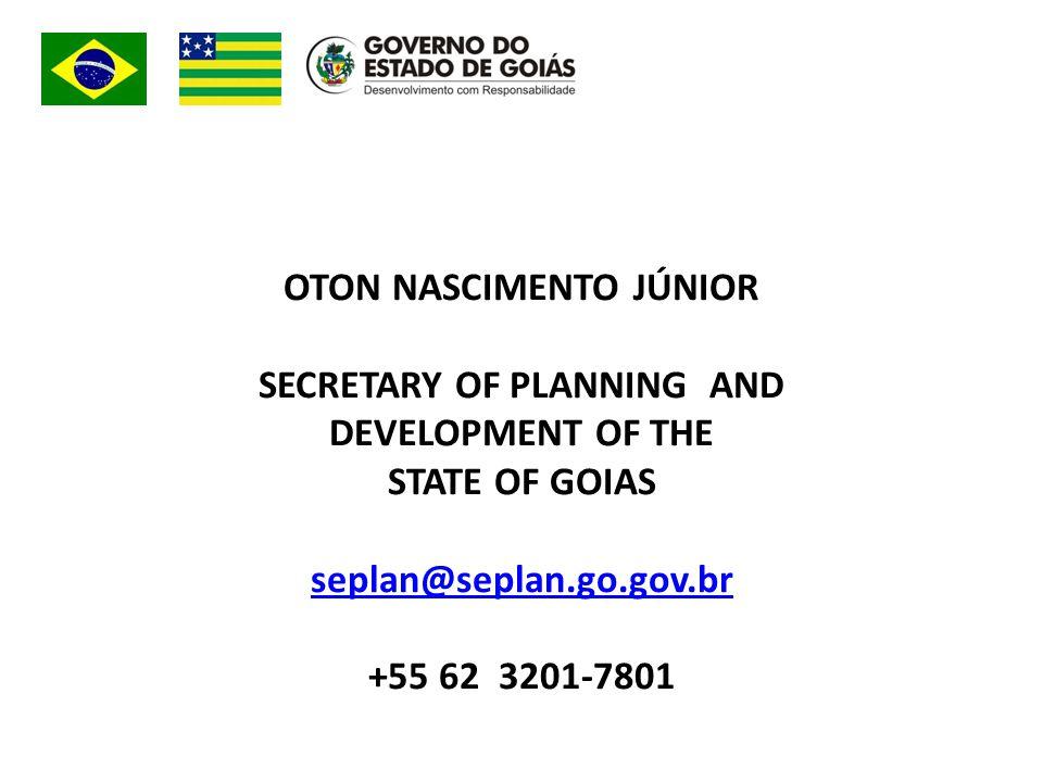 OTON NASCIMENTO JÚNIOR SECRETARY OF PLANNING AND DEVELOPMENT OF THE STATE OF GOIAS seplan@seplan.go.gov.br +55 62 3201-7801