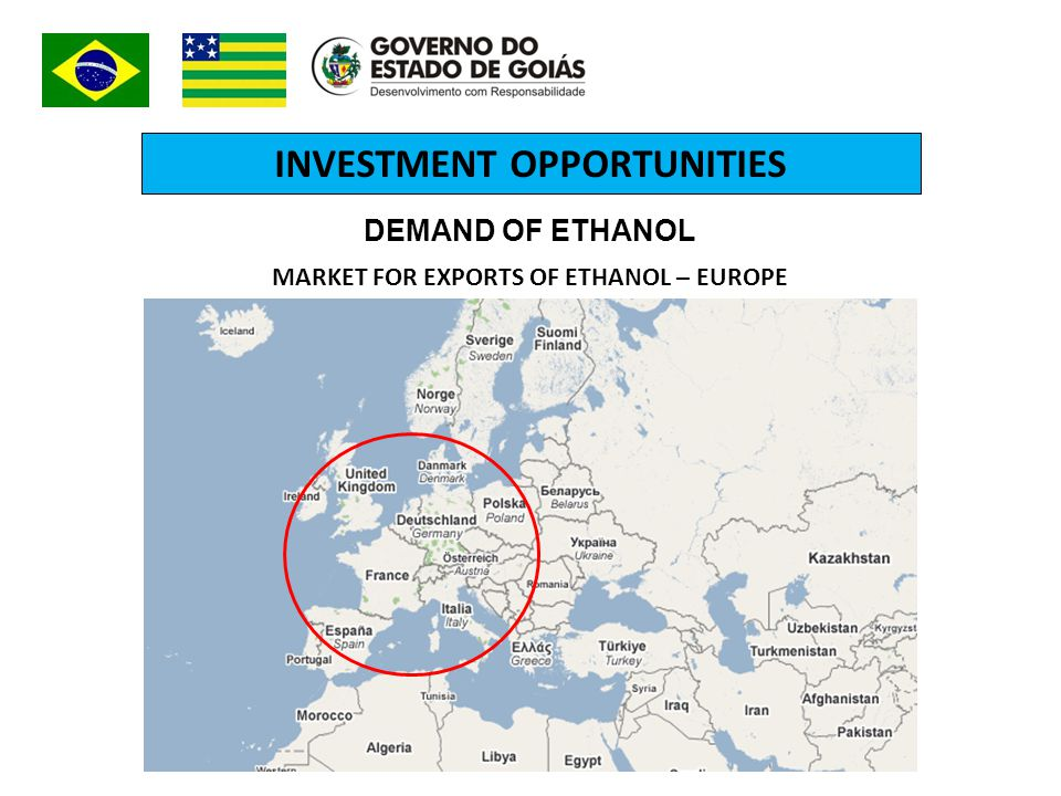 INVESTMENT OPPORTUNITIES MARKET FOR EXPORTS OF ETHANOL – EUROPE DEMAND OF ETHANOL