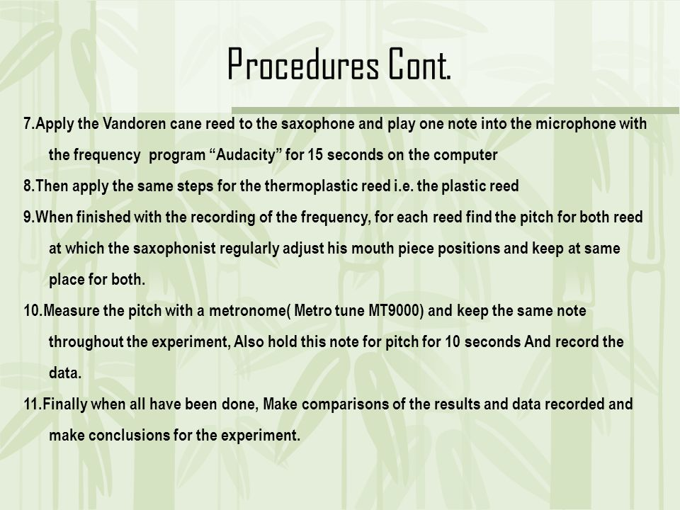 Procedures Cont.