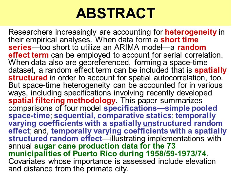 ABSTRACT Researchers increasingly are accounting for heterogeneity in their empirical analyses.