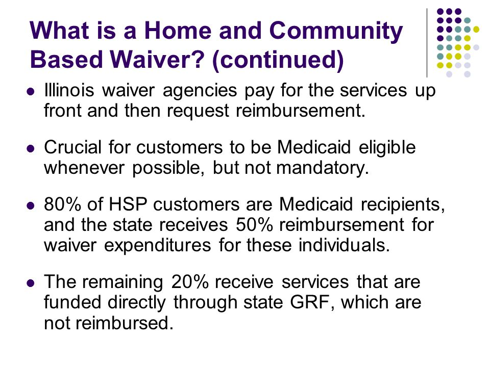 Applicants cannot receive services through two waiver program simultaneously.