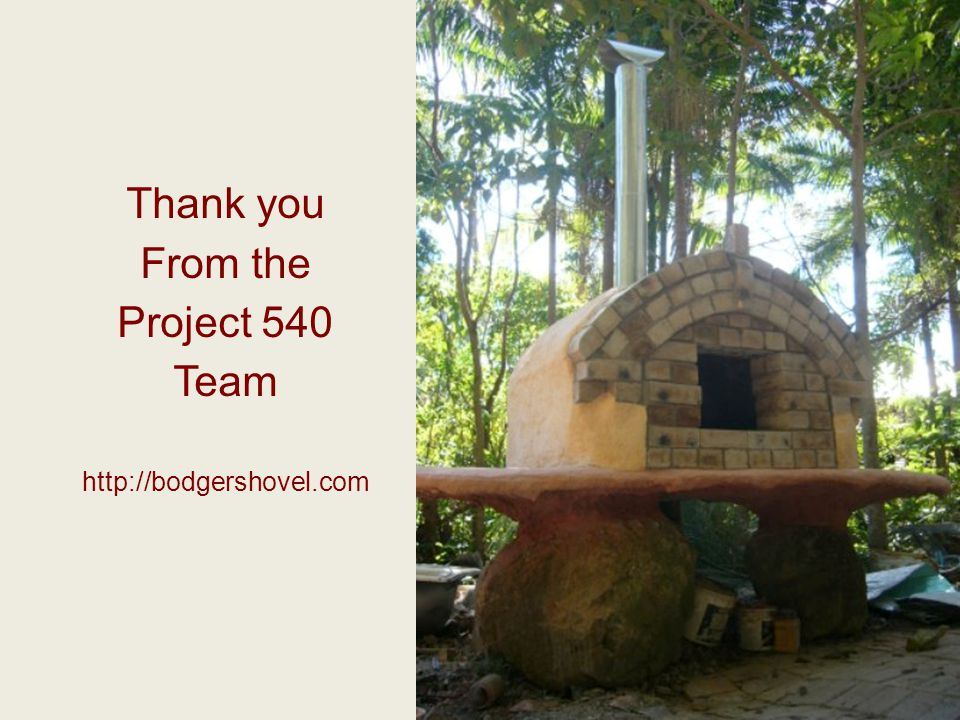 Thank you From the Project 540 Team http://bodgershovel.com