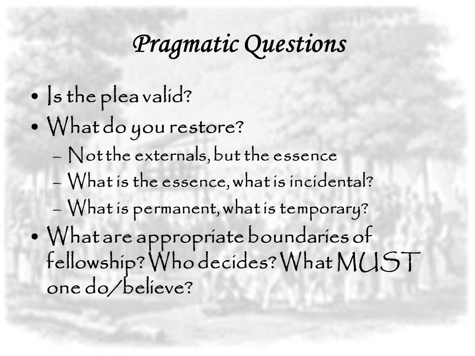 Pragmatic Questions How do you do it.