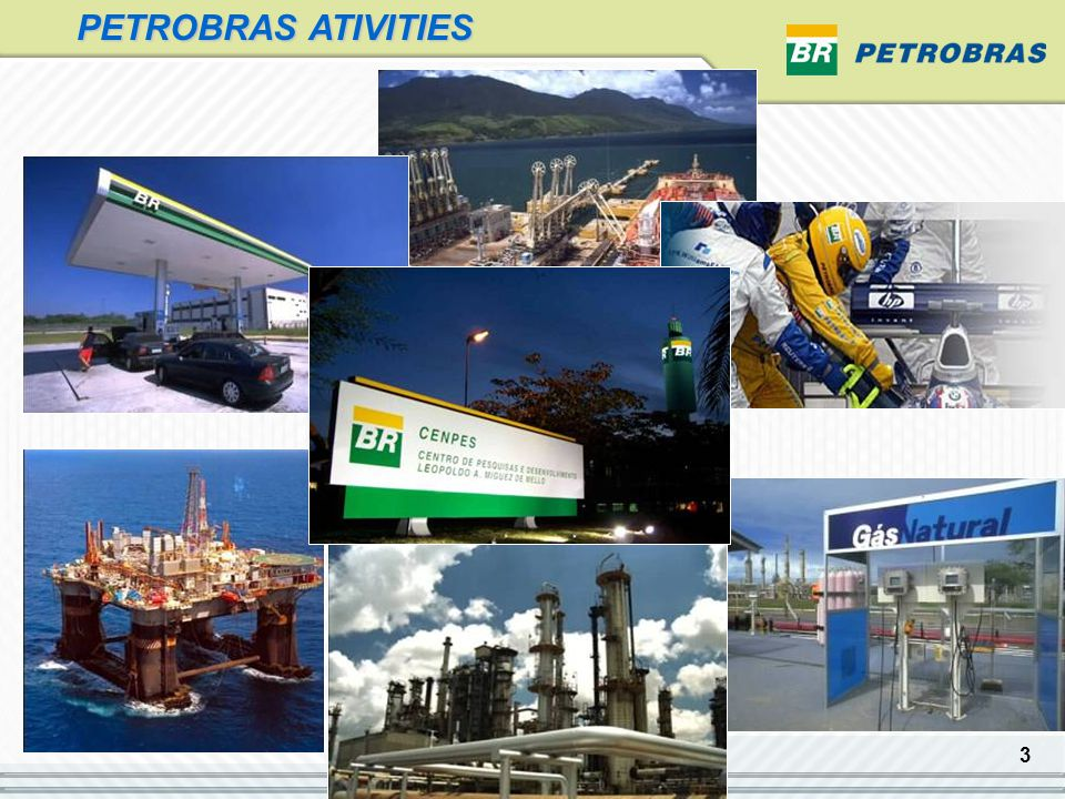 4 Petrobras in Numbers 16 Refineries with a capacity of 2,114 million bpd Gross Revenue US$ 50.6 billion ethylene production: 2,4 million ton/year gas sales: 32 million m 3 /day proven reserves: 13 billion of boe (SPE)  oil and gas production:* 2,257 million boe/day 6,154 gas stations in Brazil (33% of retail market)  25% of retail market in Bolívia and 14% in Argentina  727 gas stations in Argentina Pipelines: 30.318 km Natural Gas Petrochemicals Retailing E&P *Brazil and abroad Refine, Transportation, Trading Refine, Transportation, Trading