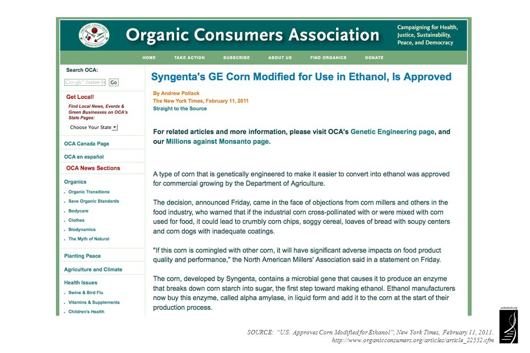 SOURCE: U.S. Approves Corn Modified for Ethanol , New York Times, February 11, 2011.
