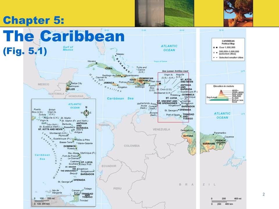 Globalization & Diversity: Rowntree, Lewis, Price, Wyckoff 2 Chapter 5: The Caribbean (Fig. 5.1)