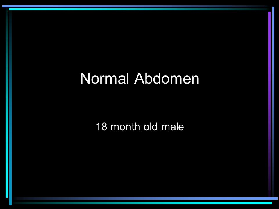 Normal Abdomen 18 month old male