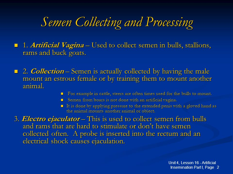 3 Unit 4, Lesson 16 - Artificial Insemination Part I, Page Semen Collecting and Processing 4.