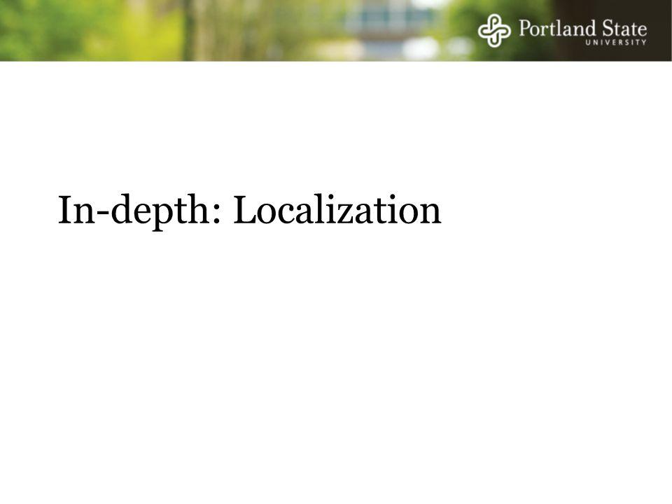 In-depth: Localization