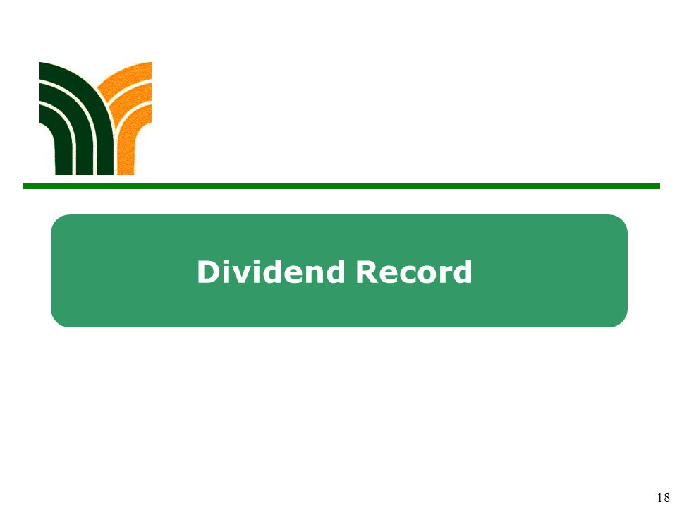 18 Dividend Record