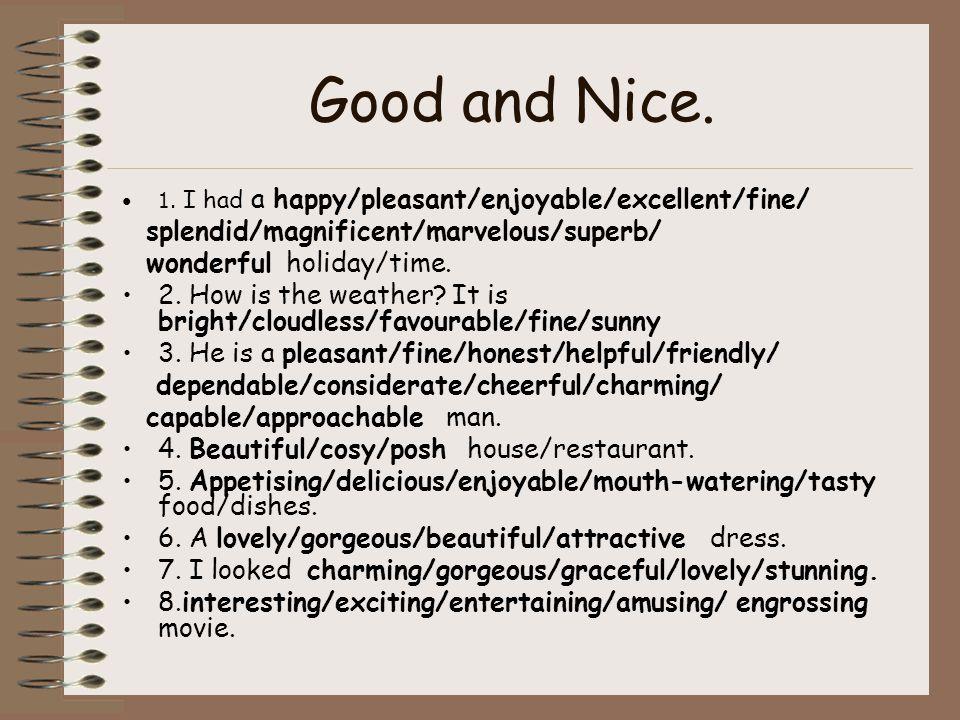 Good and Nice. 1.