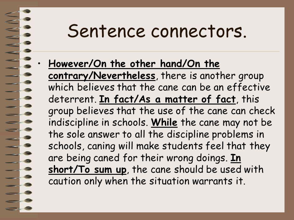 Sentence connectors.