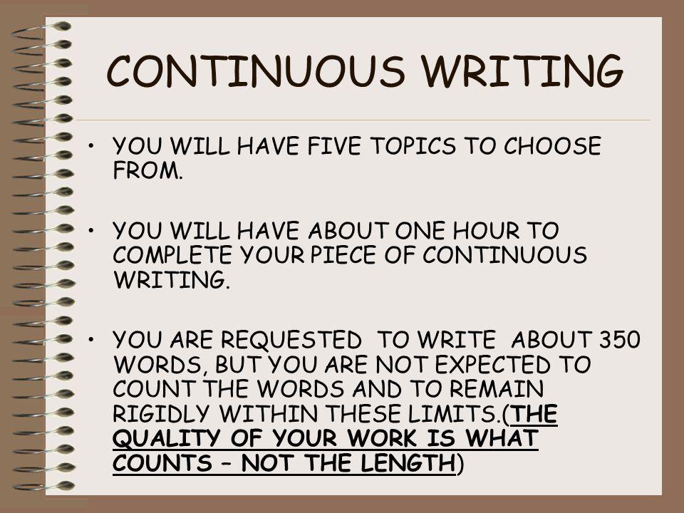 CONTINUOUS WRITING.ORGANISING SENTENCES –AVOID WRITING A LONG SERIES OF SHORT SENTENCES.