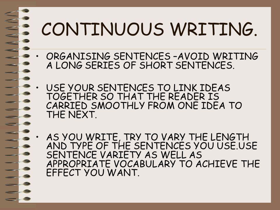 WRITE BETTER SENTENCES.USE FIGURATIVE LANGUAGE. IDIOMATIC EXPRESSIONS.