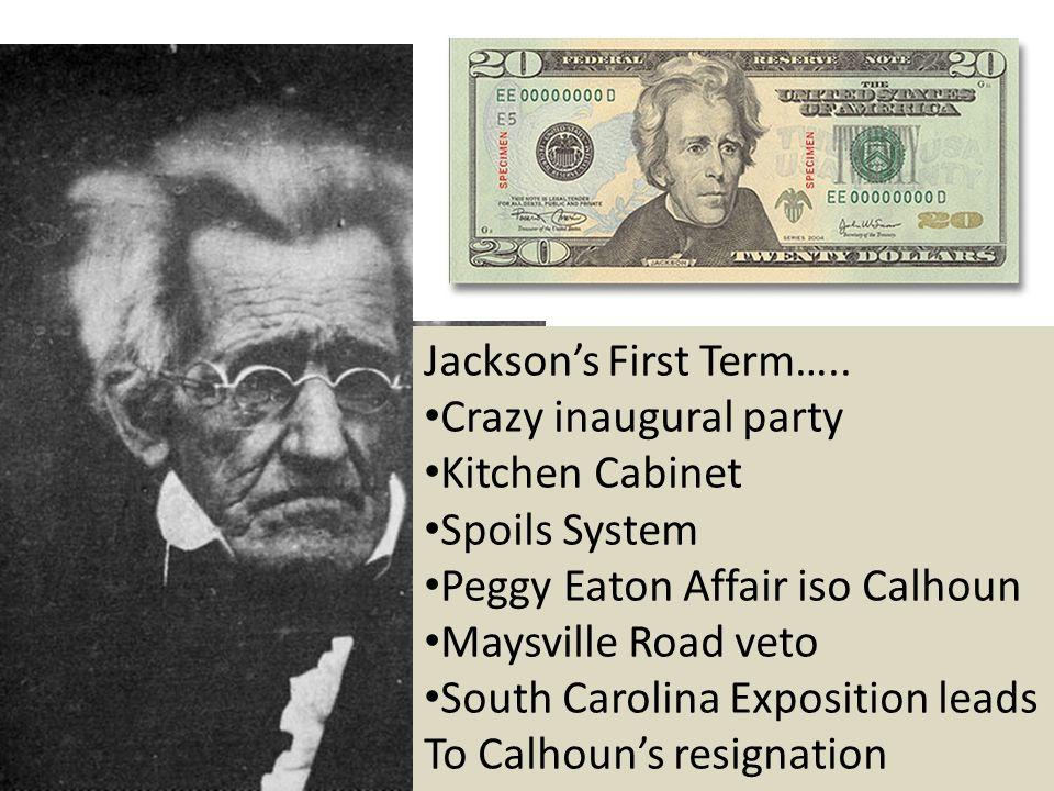 Jackson's First Term…..