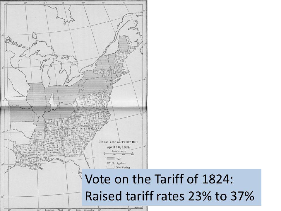 Vote on the Tariff of 1824: Raised tariff rates 23% to 37%