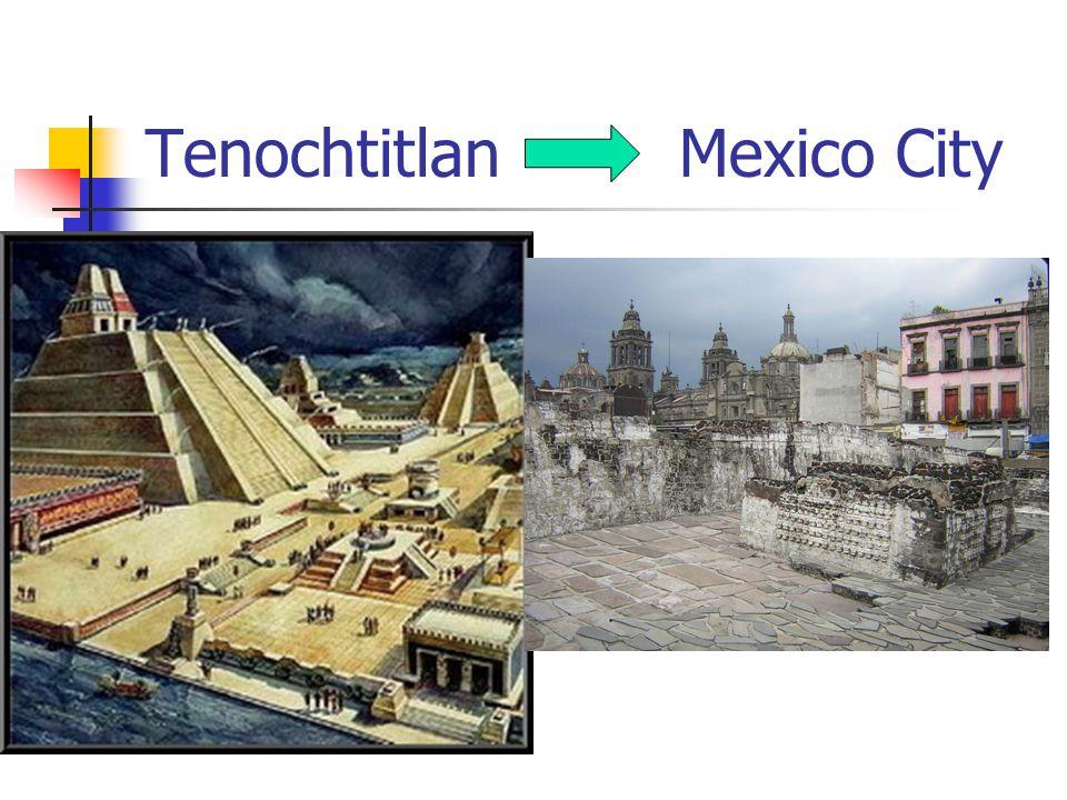 TenochtitlanMexico City