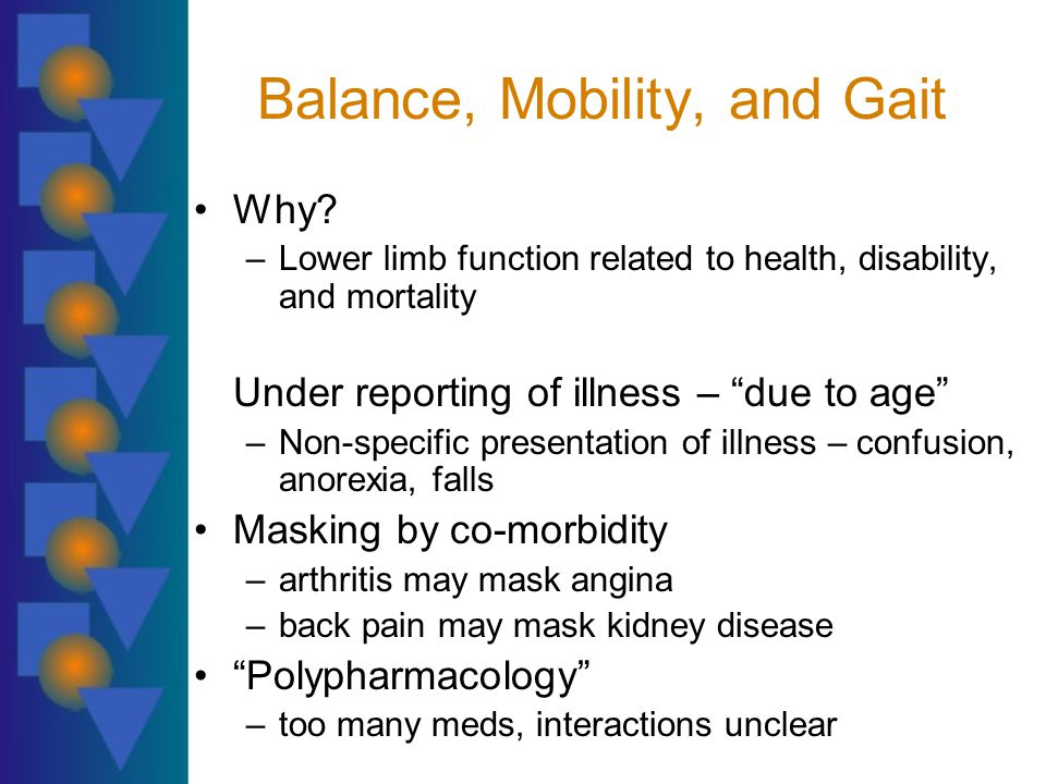 Balance, Mobility, and Gait Why.