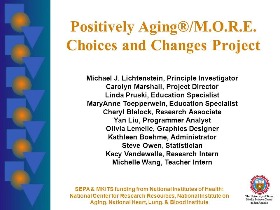 Positively Aging®/M.O.R.E.