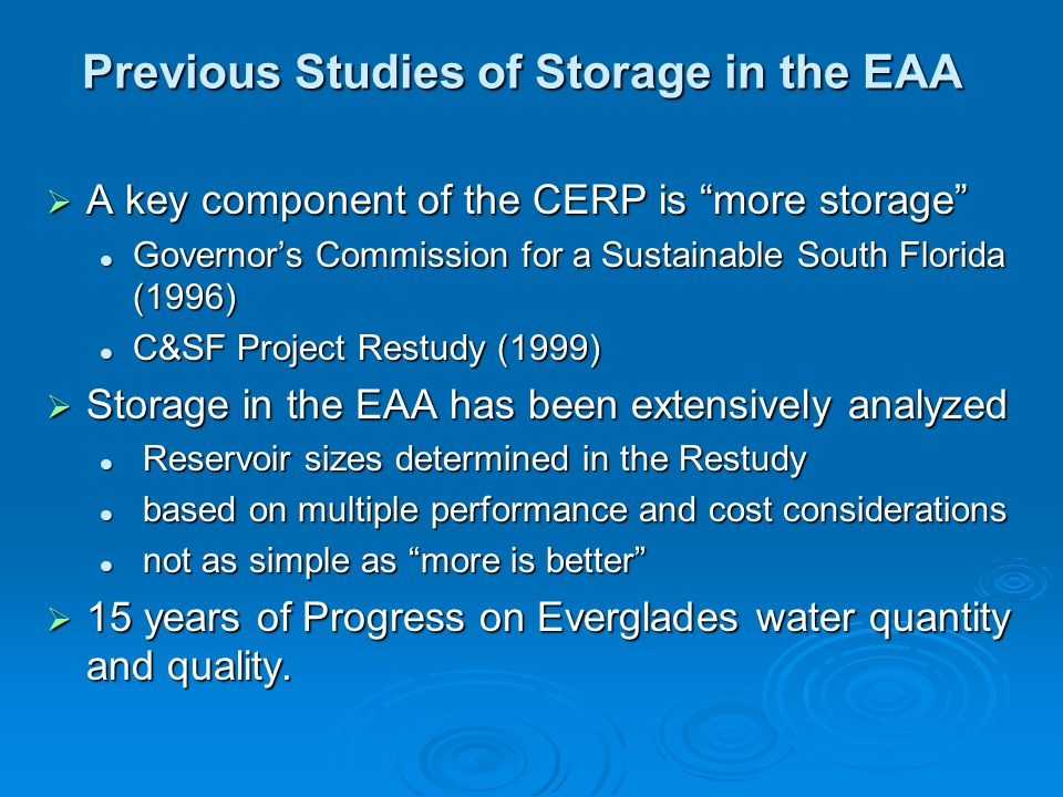 """ A key component of the CERP is """"more storage"""" Governor's Commission for a Sustainable South Florida (1996) Governor's Commission for a Sustainable S"""