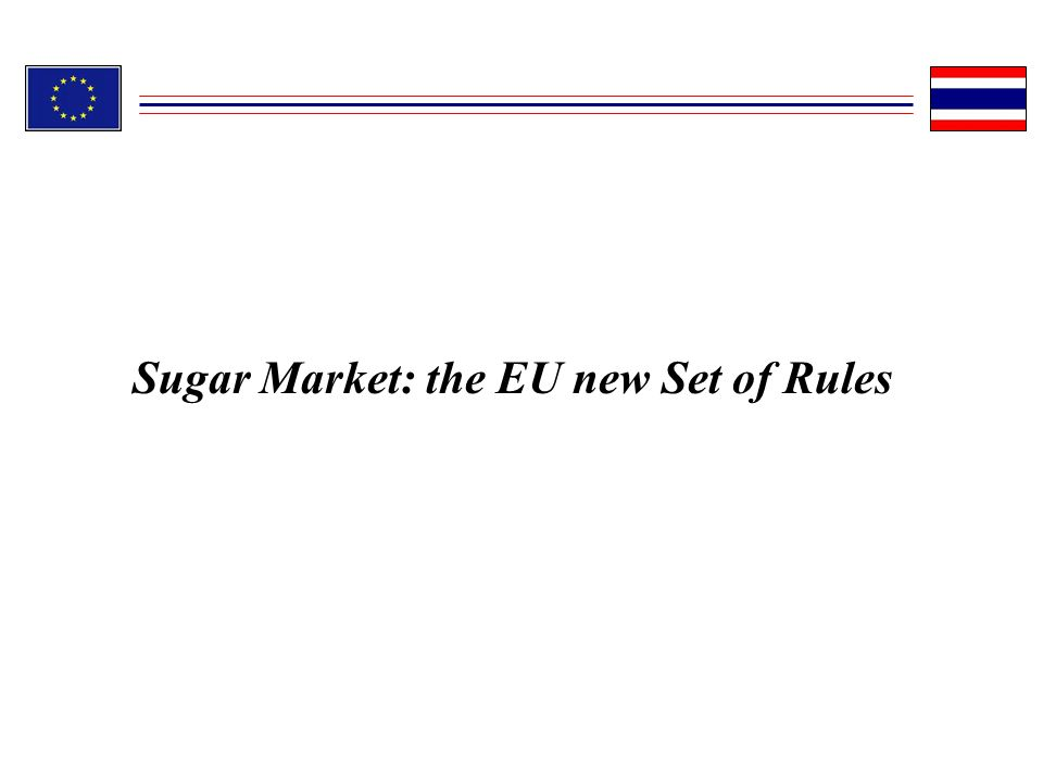 Sugar Market: the EU new Set of Rules