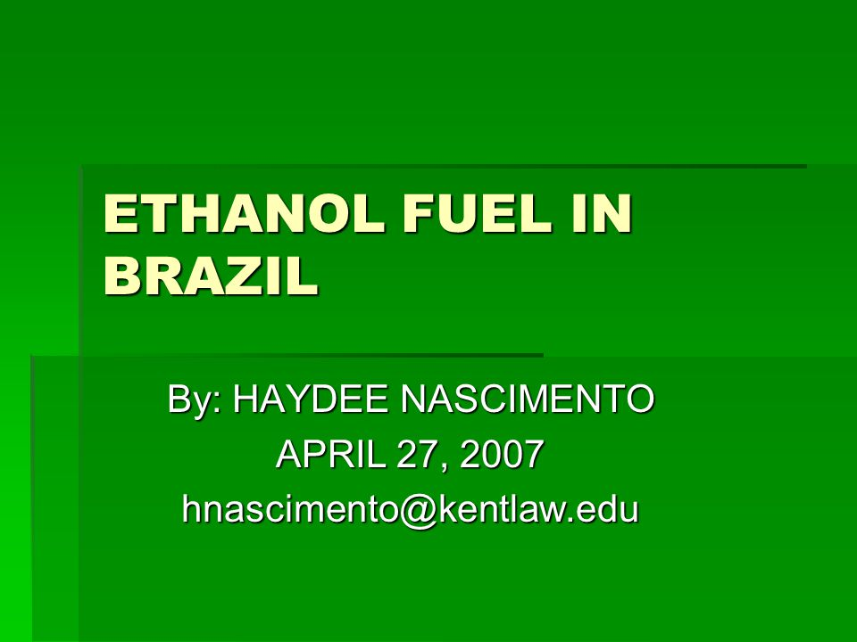 Conclusions:  Ethanol can be an excellent business  Producing and blending ethanol with gasoline are simple tasks, but it does involve careful planning  Brazil made mistakes during early phases and they can prevent other countries from making the same errors  Brazil is interested in sharing ideas with the world since they will need their markets