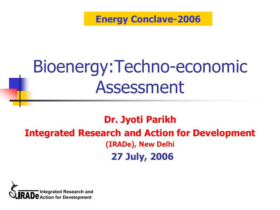 Bioenergy:Techno-economic Assessment Dr.