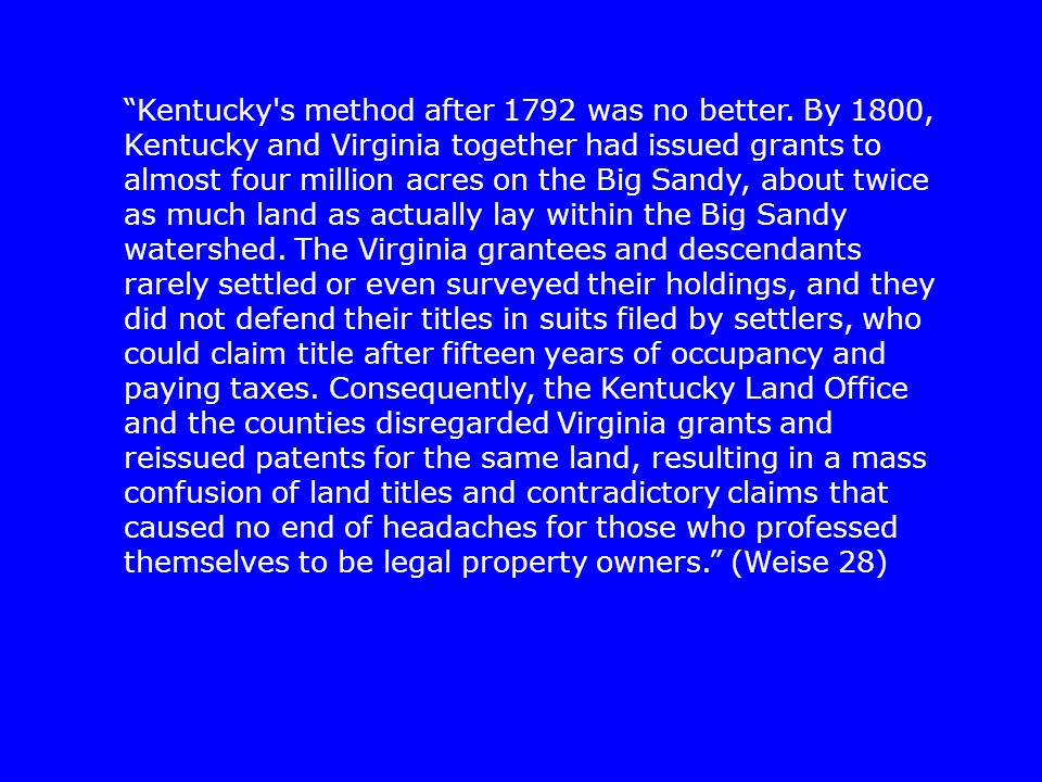Kentucky s method after 1792 was no better.