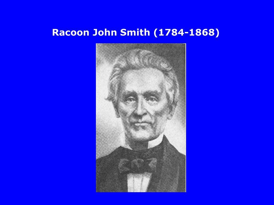 Racoon John Smith (1784-1868)