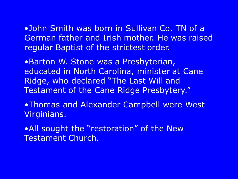John Smith was born in Sullivan Co. TN of a German father and Irish mother.