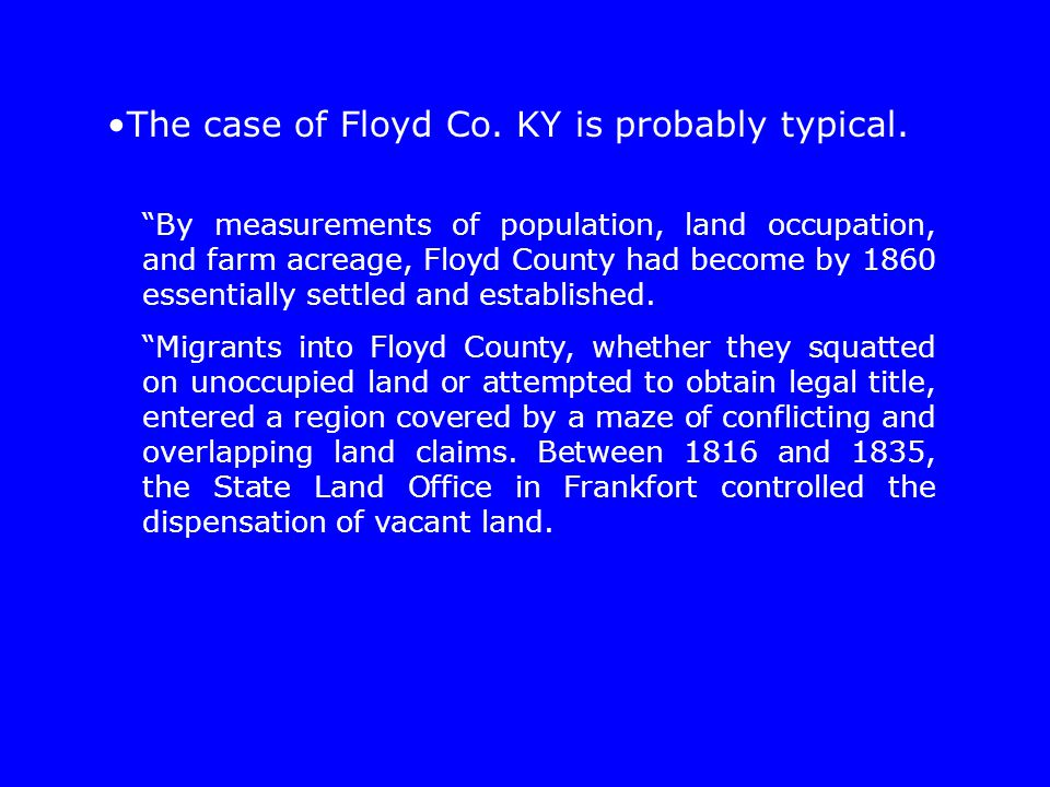 The case of Floyd Co. KY is probably typical.