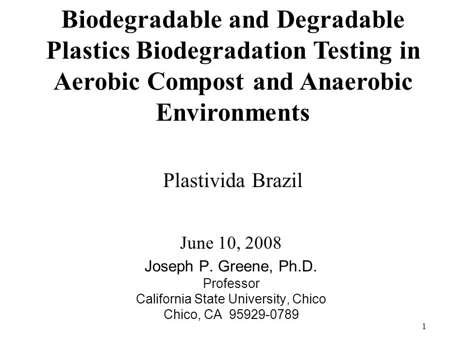 1 Plastivida Brazil June 10, 2008 Joseph P. Greene, Ph.D.