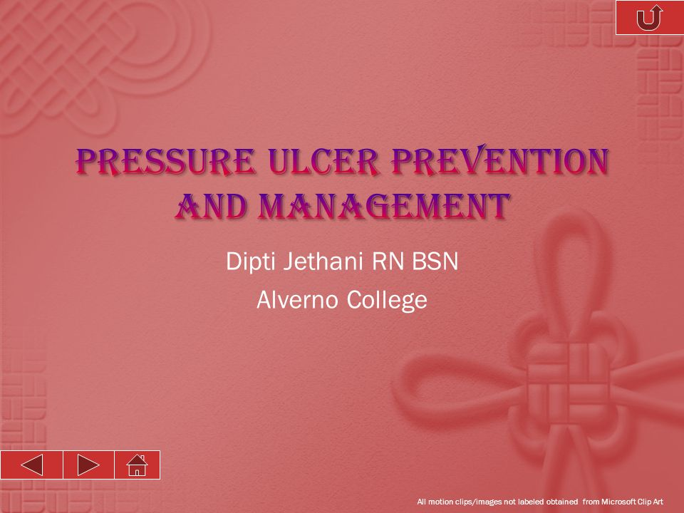  Prevention Strategies  Pressure Reduction  Avoiding Friction/ Shearing Forces  Stage III/IV  Debridement of necrotic tissue  Freq Irrigation (2-3x/d)  Dressing of the wound  Encourage movement Abrass, 2004; Anders, 2010