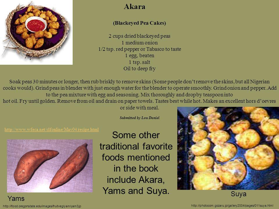 Bibliography, (cont.)  Falola, Toyin.Culture & Customs of Nigeria.