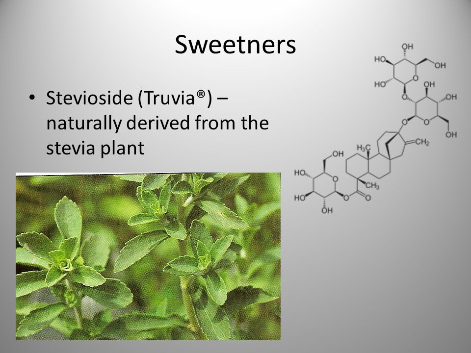 Sweetners Stevioside (Truvia®) – naturally derived from the stevia plant