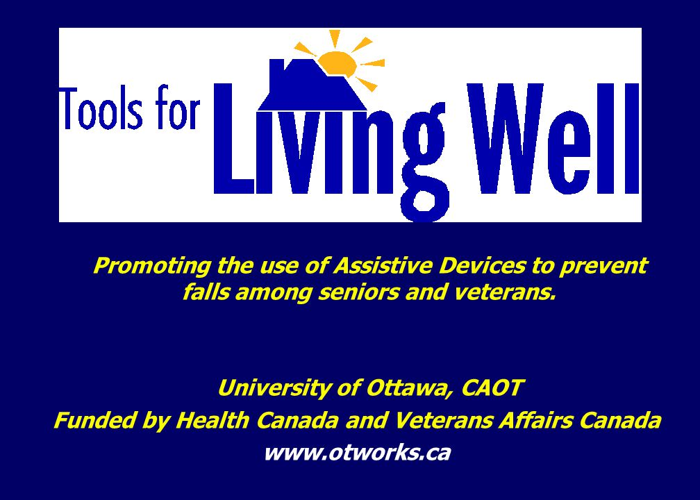 Promoting the use of Assistive Devices to prevent falls among seniors and veterans.