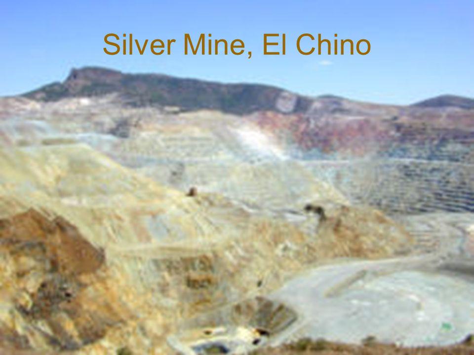 Silver Mine, El Chino
