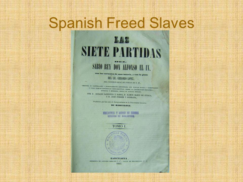 Spanish Freed Slaves