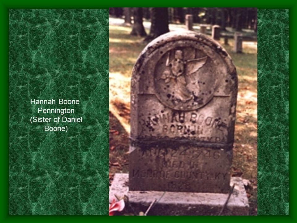 Hannah Boone Pennington (Sister of Daniel Boone)