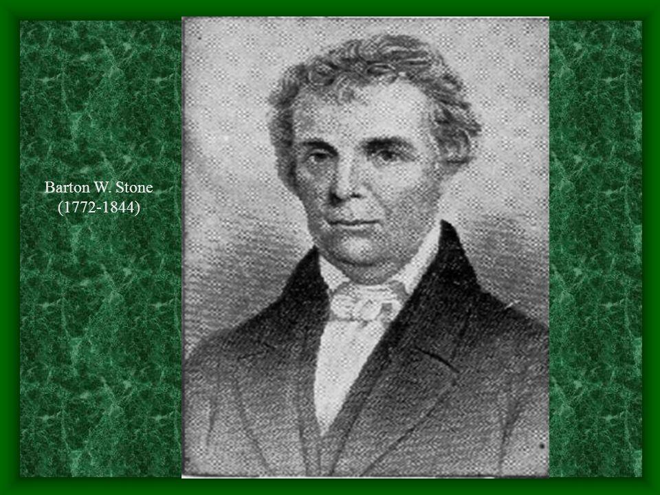 Barton W. Stone (1772-1844)