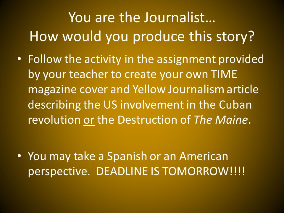 You are the Journalist… How would you produce this story.