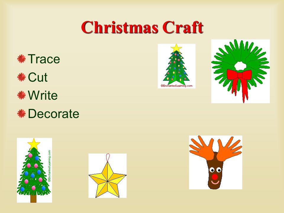 Christmas Craft Trace Cut Write Decorate