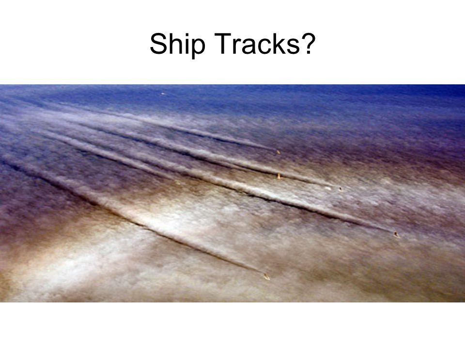 Ship Tracks?